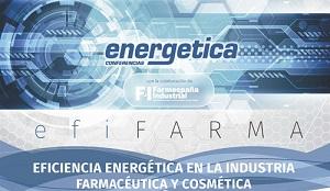 EfiFARMA 2017, jornada sobre eficiencia energ�tica