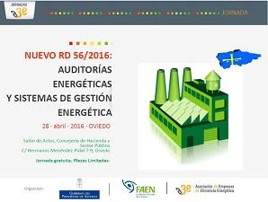 Jornada A3e: Nuevo RD 56/2016: Auditor?as Energ?ticas y Sistemas de Gesti?n Energ?tica